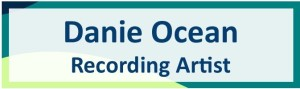 Danie Ocean, Recording Artist