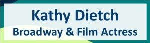 Kathy Deitch, Broadway & Film Actress